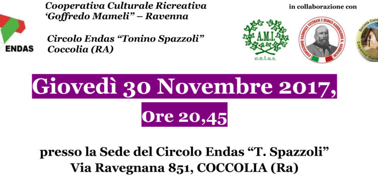 """30 novembre, Coccolia (Ra) – Nel centenario della disfatta di Caporetto, un incontro con la Storia, per non dimenticare… """"L'immane, inutile tragedia…"""""""