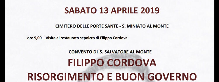 13 aprile, Firenze – Filippo Cordova, Risorgimento e Buon Governo