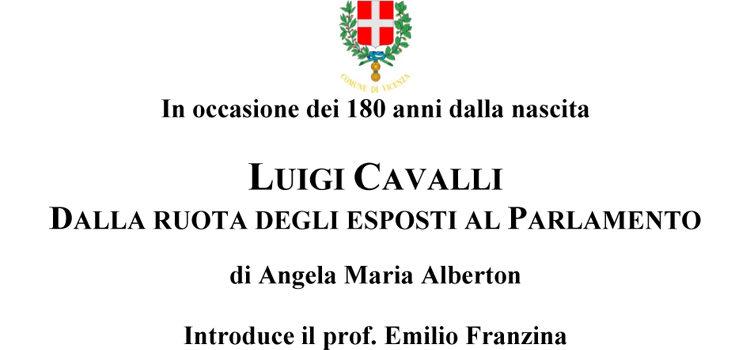 """9 Maggio, Vicenza – Presentazione libro """"Luigi Cavalli. Dalla ruota degli esposti al Parlamento"""""""