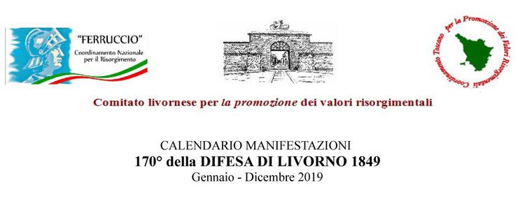 Calendario 2019 Manifestazioni 170° della Difesa di Livorno 1849