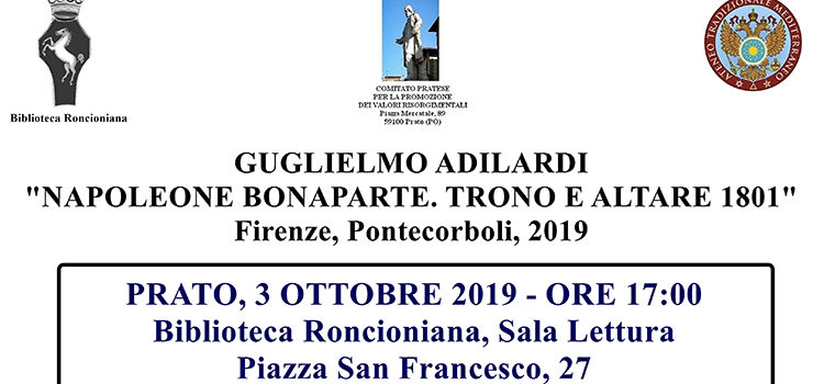 """3 ottobre, Prato – Presentazione libro """"Napoleone Bonaparte. Trono e Altare 1801"""""""
