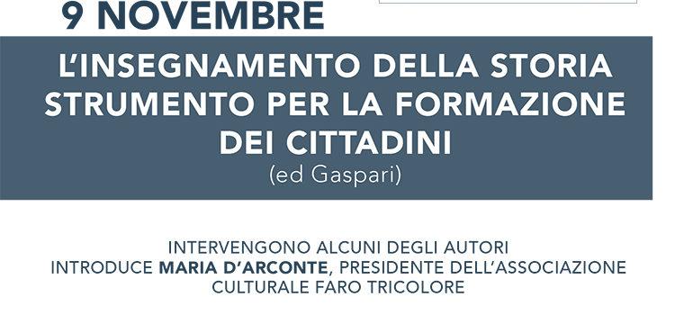 """9 novembre, Desenzano del Garda –  Presentazione volume """"L'insegnamento della storia – Strumento per la formazione dei cittadini"""""""