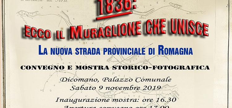 """9 novembre, Dicomano – """"1836: ecco il Muraglione che unisce"""""""