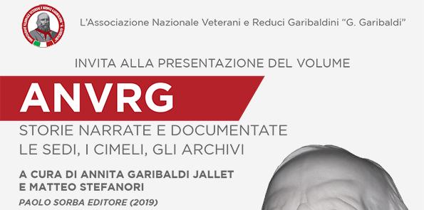 """12 ottobre, Roma – Presentazione volume """"ANVRG – Storie narrate e documentate, le sedi, i cimeli, gli archivi"""""""