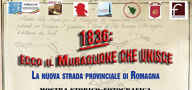 """20 giugno, Terra del Sole – Inaugurazione mostra """"1836: ecco il Muraglione che unisce"""""""