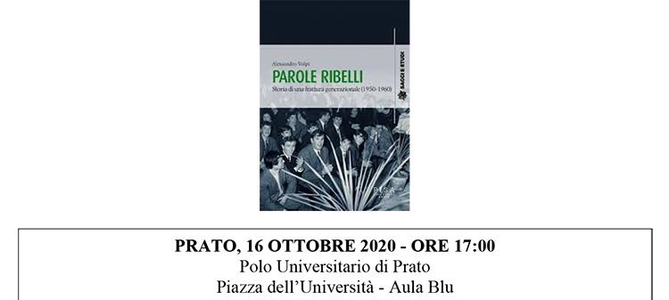 """16 ottobre, Prato – Presentazione libro """"Parole ribelli. Storia di una frattura generazionale"""""""