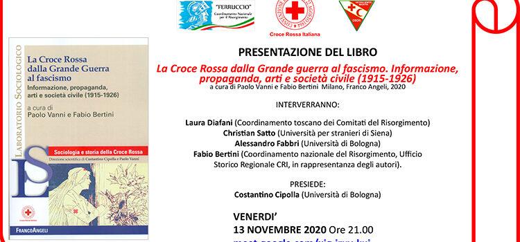 """13 novembre – Presentazione del libro """"La Croce Rossa dalla Grande guerra al fascismo. Informazione, propaganda, arti e società civile (1915-1926)"""""""