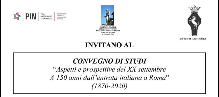 """4 dicembre – CONVEGNO DI STUDI """"Aspetti e prospettive del XX settembre A 150 anni dall'entrata italiana a Roma"""" (1870-2020)"""