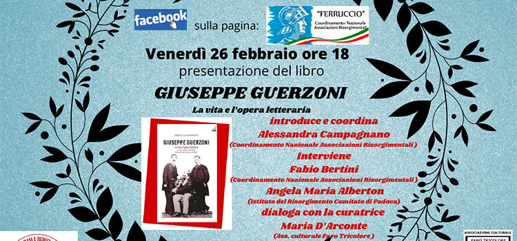 """26 febbraio – Presentazione libro """"Giuseppe Guerzoni. La Vita e l'Opera letteraria"""""""