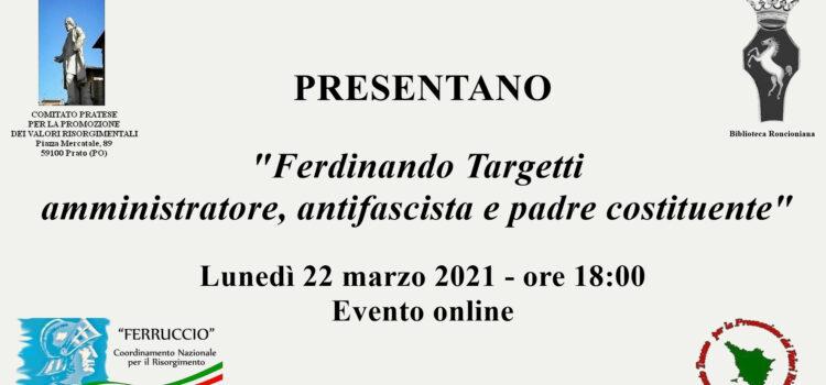 22 marzo, Fernando Targetti amministratore, antifascista e padre costituente
