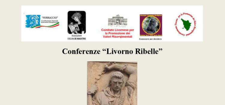 """Ciclo Conferenze """"Livorno Ribelle"""""""