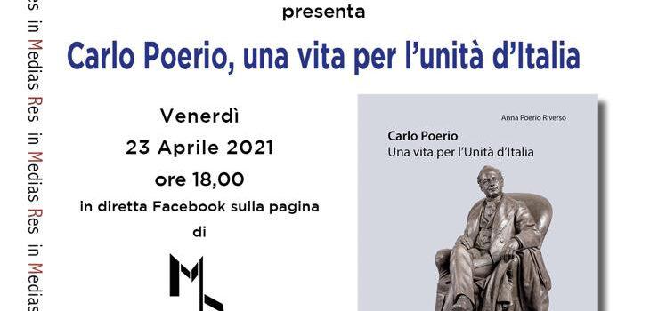 23 aprile – Carlo Poerio, una vita per l'unità d'Italia