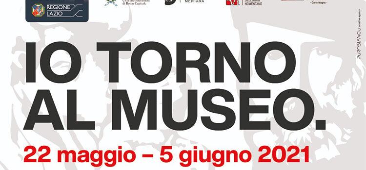 22 maggio-5 giugno – Io torno al museo