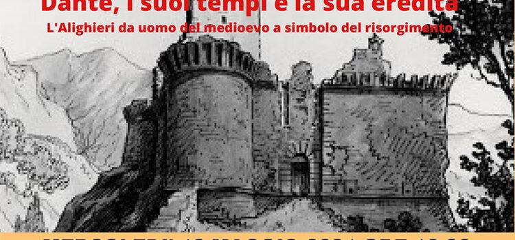 """12 maggio – Webinar """"Dante, i suoi tempi e la sua eredità"""""""