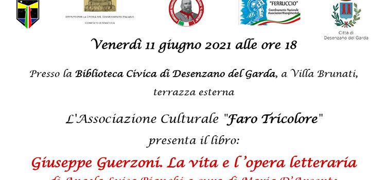 """11 Giugno, Desenzano del Garda – Presentazione libro """"Giuseppe Guerzoni. La vita e l'opera letteraria"""""""