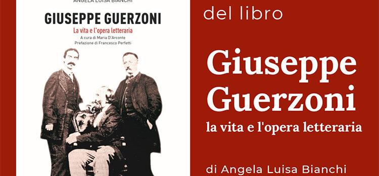 """15 giugno, Castiglione delle Stiviere – Presentazione del libro """"Giuseppe Guerzoni la vita e l'opera letteraria"""""""