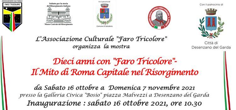 """Avviso ai visitatori della Mostra """"Dieci Anni con Faro Tricolore.Il mito di Roma Capitale nel Risorgimento"""""""