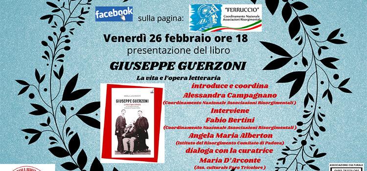 """26 febbraio – Presentazione libro """"Giuseppe Guerzoni. La Vita e l'Opera letteraria"""