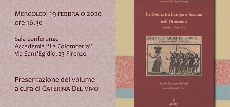 """19 febbraio, Firenze – Presentazione del volume """"La Donna tra Europa e Toscana nell'Ottocento"""